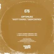 STP076 Optimuss - Nasty Swipes - Deepcontrol Southpark Records 076 - Cover