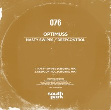 STP076 Optimuss - Nasty Swipes - Deepcontrol Southpark Records 076 - Cover